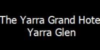 Yarra Valley Grand Hotel - Yarra Glen