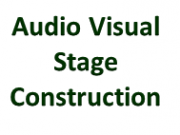 Audio Visual Stage Construction