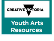 Creative Victoria - Youth Arts Resources