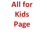 Visit our 'All for Kids' page